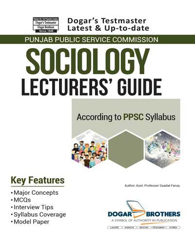 Lecturer Sociology Guide – PPSC By Dogar Brothers