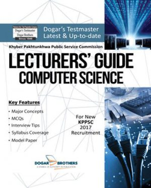 Lecturers Computer Science KPPSC Guide by Dogar Brothers