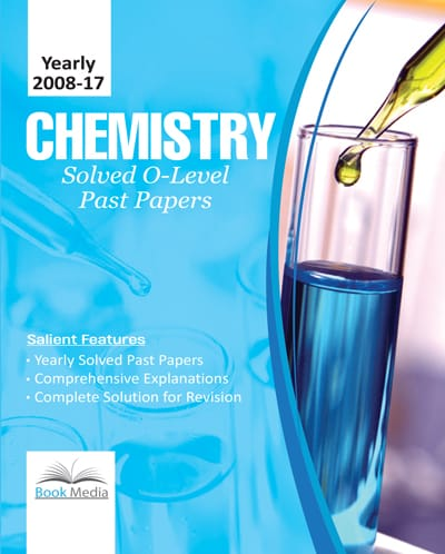 Chemistry O Level Solved Past Papers (Yearly 2008-2017)