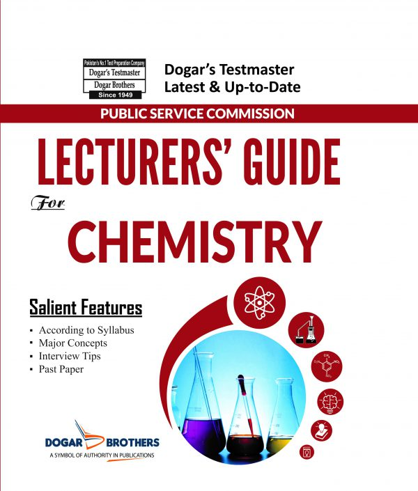 Lecturers Guide for Chemistry By dogar Brothers