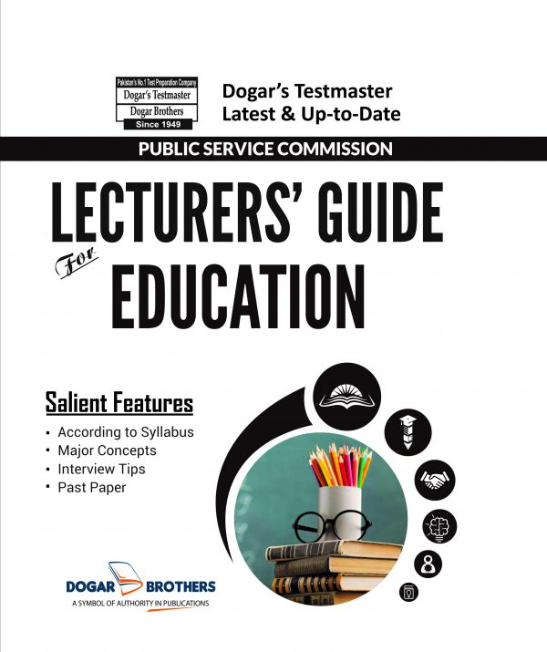 Lecturers Education Guide – PPSC by Dogar Brothers