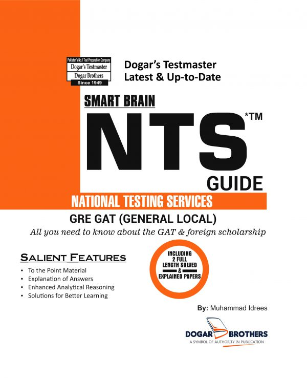 NTS Guide For GRE GAT (General Local) and Foreign Scholarships by Dogar Brothers