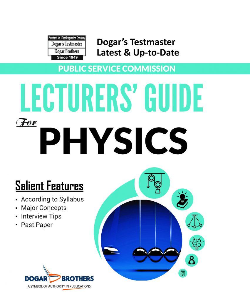 Lecturers Guide For Physics By Dogar Brothers