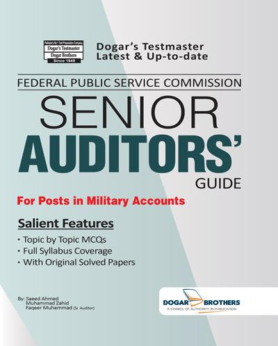 Senior Auditors Guide – FPSC by Dogar Brothers