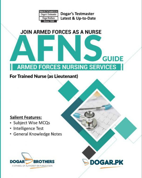 AFNS ( Armed Forces Nursing Services ) Guide by Dogar Brothers