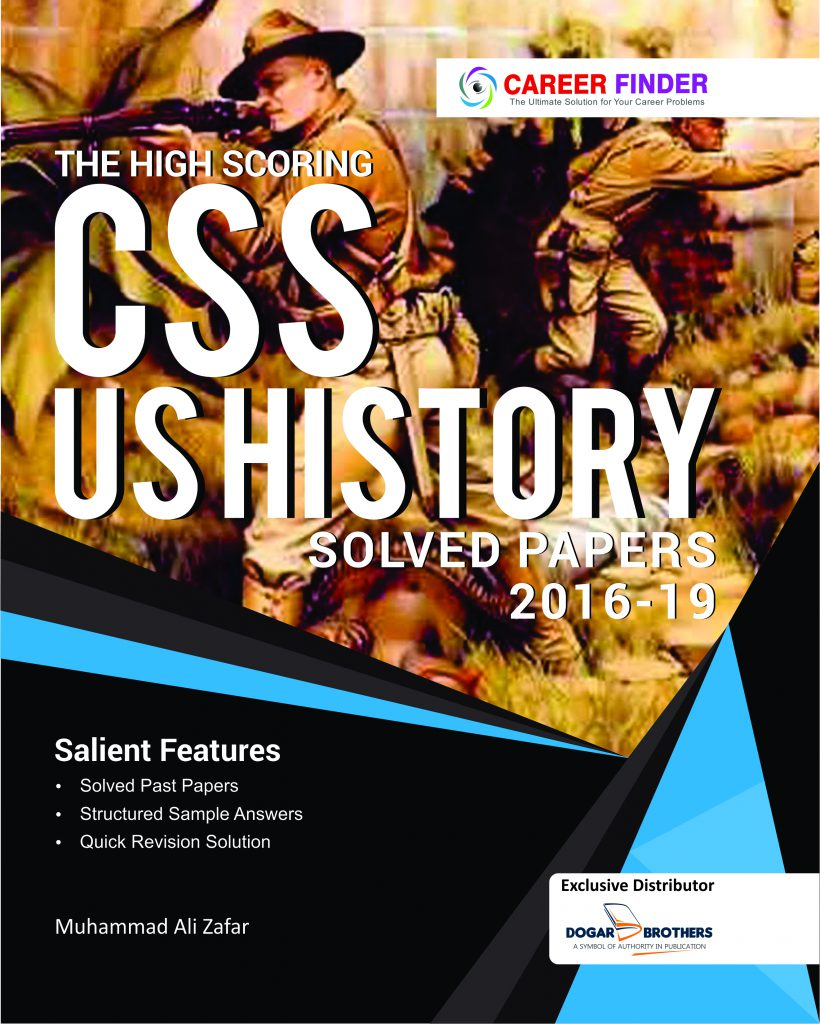 THE HIGH SCORING CSS US HISTORY SOLVED PAPERS 2016-19