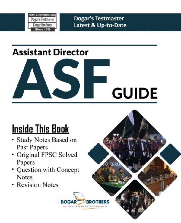 Assistant Director ASF (Airports Security Force) Guide by Dogar Brothers
