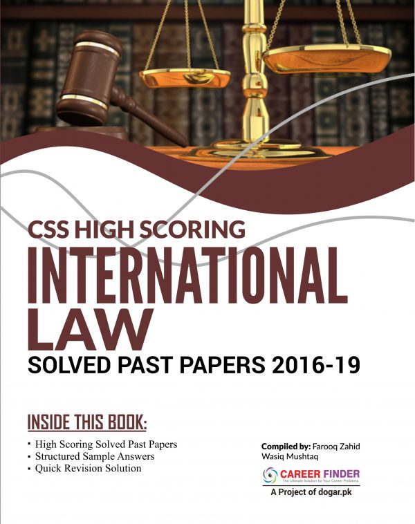 CSS High Scoring INTERNATIONAL LAW Solved Past Papers 2016-19