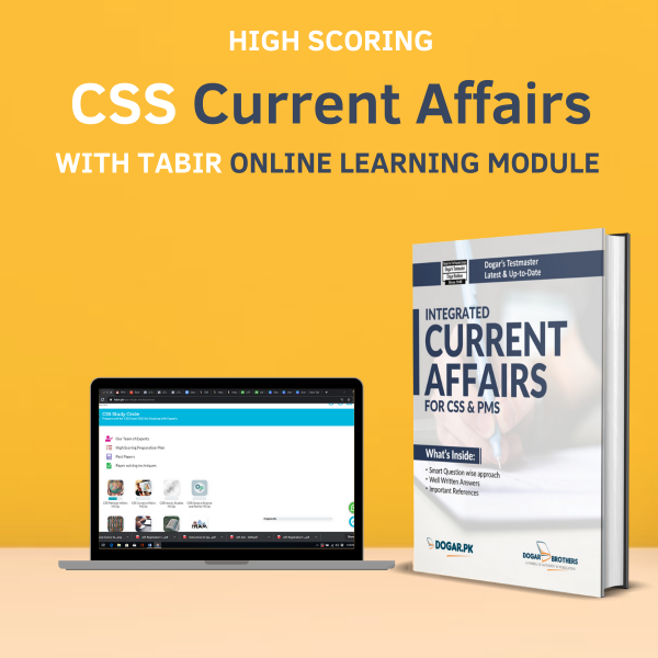 High Scoring Current Affairs (CSS & PMS) Package with Online Learning by Dogar Brothers