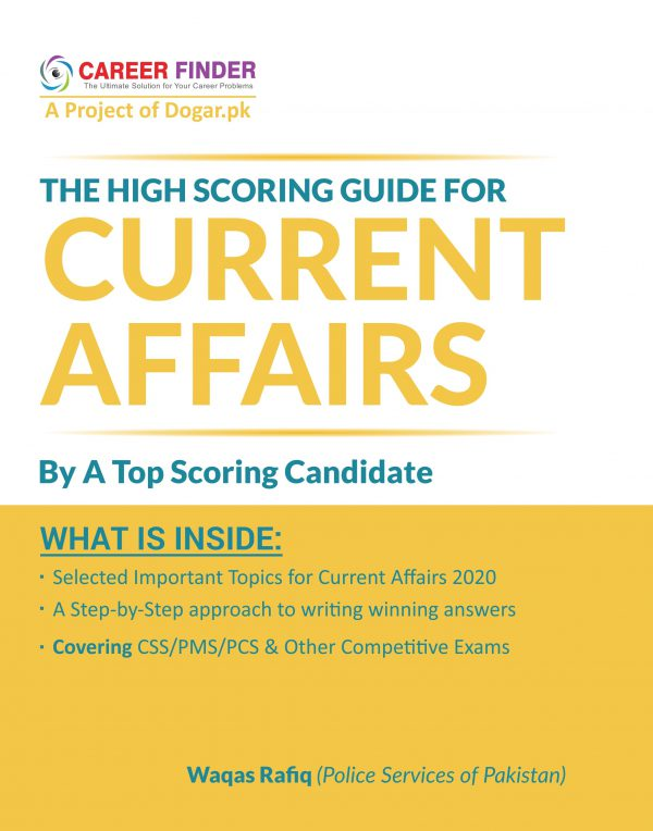 The High Scoring Guide for CSS Current Affairs by Career Finder