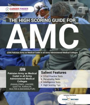 The High Scoring Guide for AMC (Army Medical College Admission 2020)