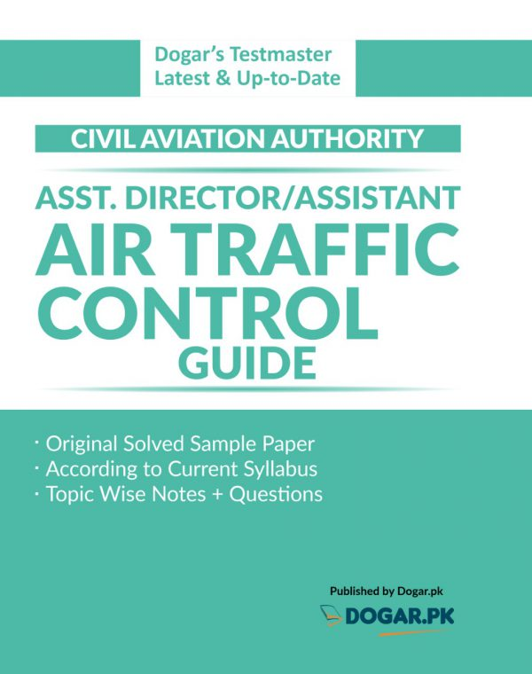 ASST.Director/ASSISTANT Air Traffic Control Guide by Dogar Brothers