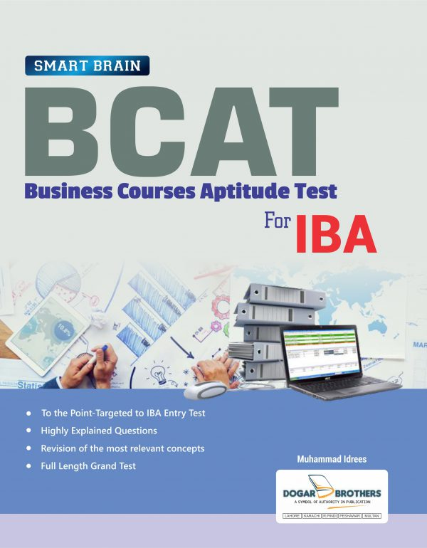 Smart Brain BCAT (Business Courses Aptitude Test) for IBA by Dogar Brothers