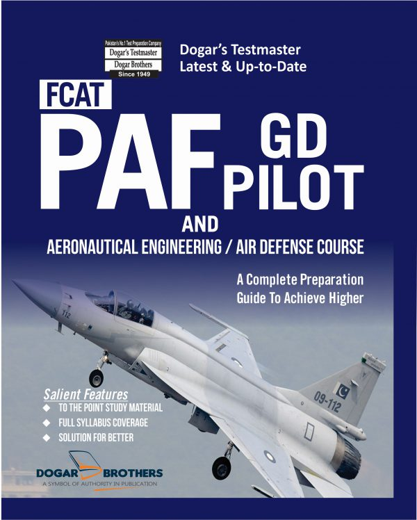 FCAT PAF GD Pilot and Aeronautical Engineering / Air Defence Course by Dogar Brothers