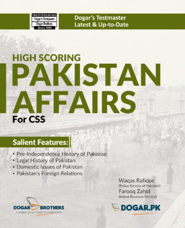 High Scoring Pakistan Affairs for Competitive Exams (CSS)