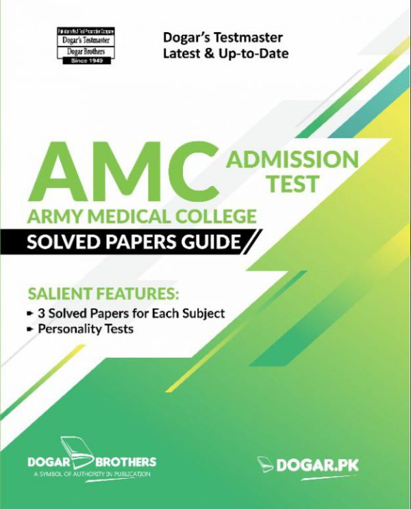 AMC Admission Test Solved Papers Guide by Dogar Brother