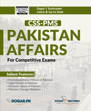 Pakistan Affairs for Competitive Exams (CSS/PMS)