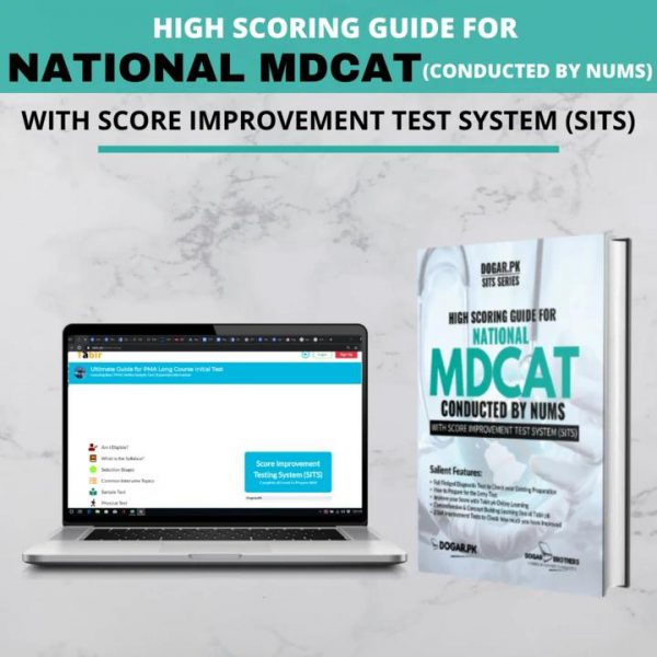High Scoring Guide for National MDCAT ( Conducted by NUMS ) By Dogar Brothers