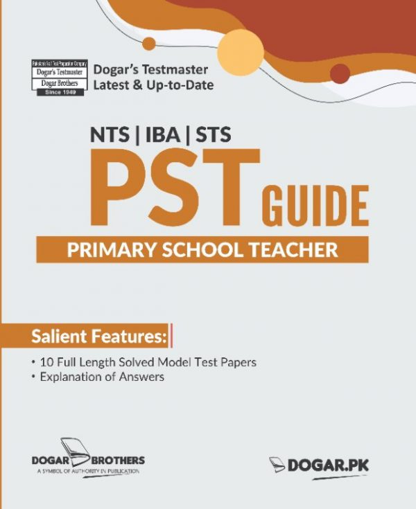 PST (Primary School Teacher) Guide by Dogar Brothers